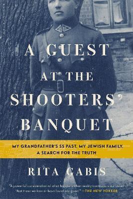A Guest at the Shooters' Banquet by Rita Gabis