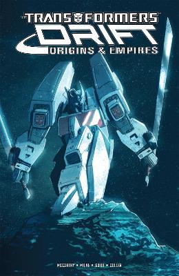 Transformers Drift Origins & Empires book