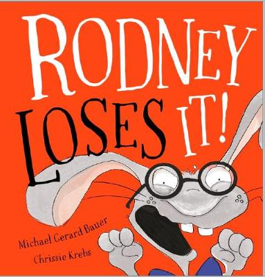Rodney Loses it by Michael,Gerard Bauer