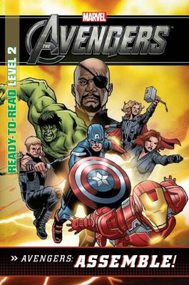 Marvel Ready-to-read Level 2 - Avengers Assemble! by Tomas Palacios