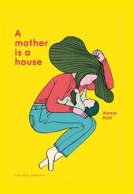 A Mother Is a House book