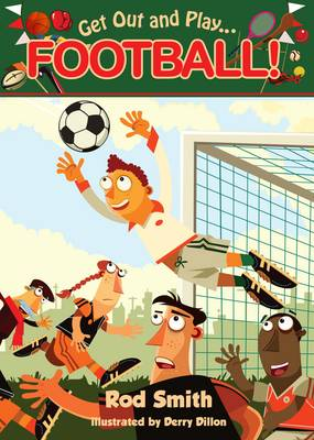 Get Out and Play...Football by Rod Smith