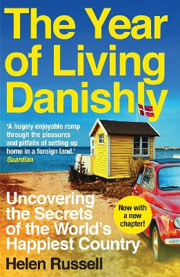 Year of Living Danishly by Helen Russell