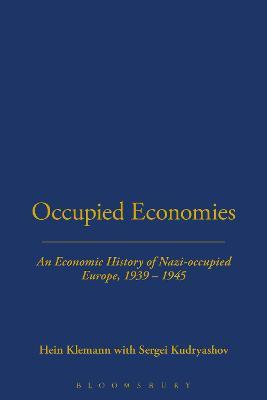 Occupied Economies by Hein A. M. Klemann