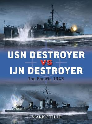 USN Destroyer vs IJN Destroyer by Mark Stille