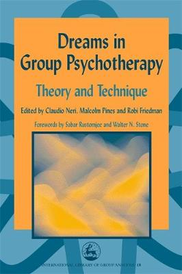 Dreams in Group Psychotherapy by Claudio Neri