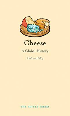 Cheese by Andrew Dalby