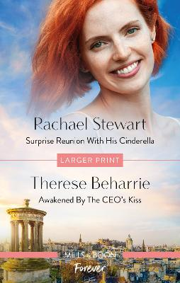 Surprise Reunion with His Cinderella/Awakened by the CEO's Kiss by Therese Beharrie