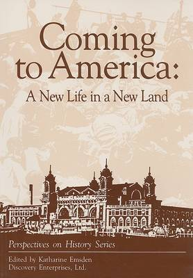 Coming to America: A New Life in a New Land book