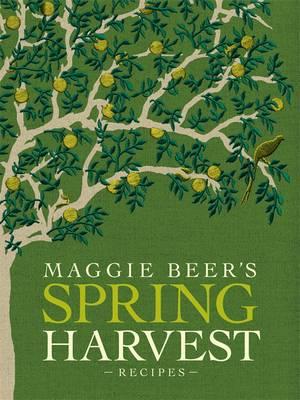 Maggie Beer's Spring Harvest Recipes book