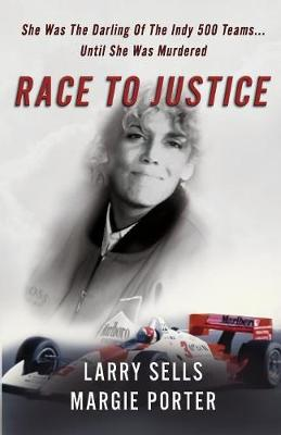 Race To Justice by Larry Sells