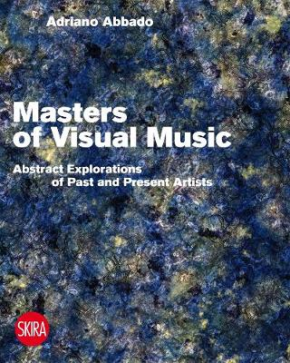 Visual Music Masters by Adriano Abbado