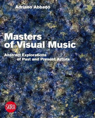Visual Music Masters by Adriano Abbado