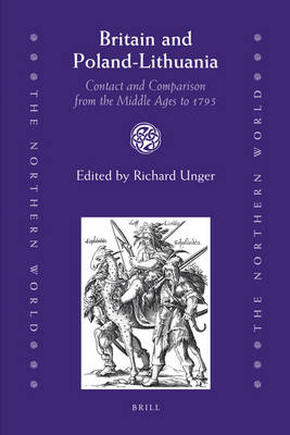 Britain and Poland-Lithuania by Richard Unger
