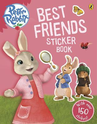 Peter Rabbit Animation: Best Friends Sticker Book book