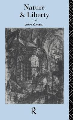 Nature and Liberty by John Zvesper