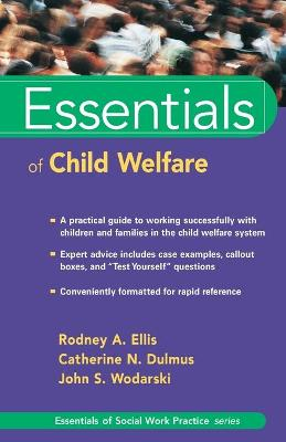 Essentials of Child Welfare by Rodney A. Ellis
