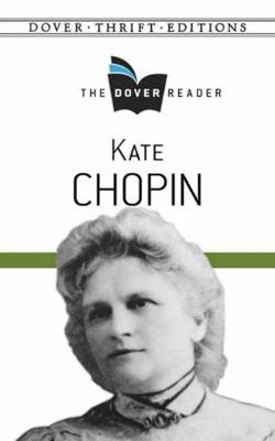 Kate Chopin The Dover Reader book