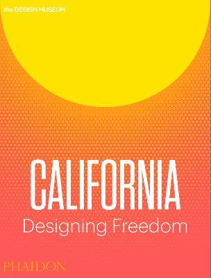 California: Designing Freedom book