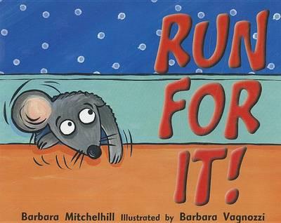 Run for It! by Barbara Mitchelhill