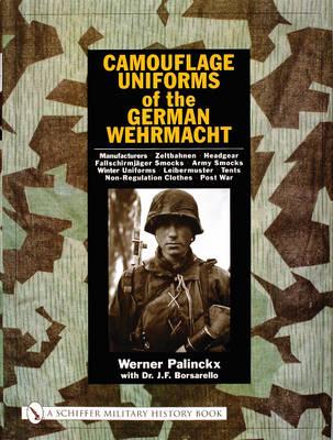 Camouflage Uniforms of the German Wehrmacht by Werner Palinckx