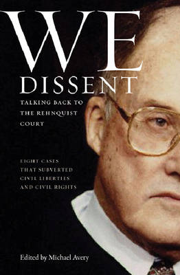 We Dissent by Michael Avery