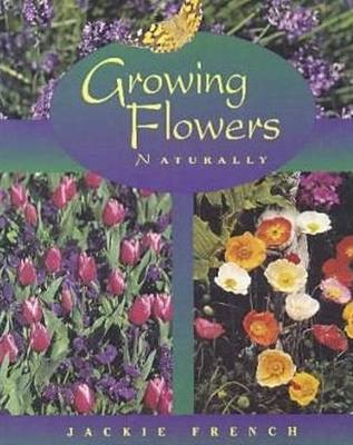 Growing Flowers Naturally book