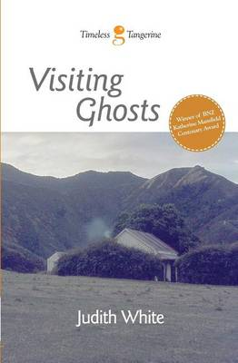 Visiting Ghosts by Judith White