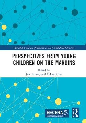 Perspectives from Young Children on the Margins by Jane Murray