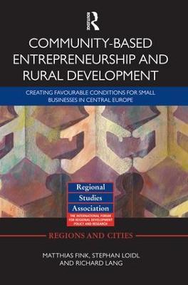 Community-based Entrepreneurship and Rural Development book