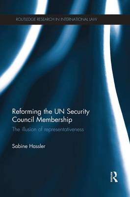 Reforming the UN Security Council Membership book