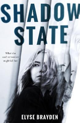 Shadow State by Elyse Brayden