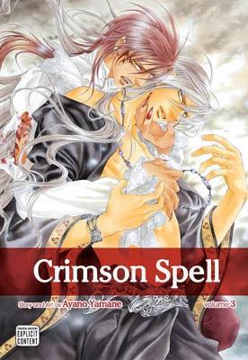 Crimson Spell, Vol. 3 by Ayano Yamane