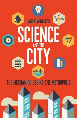 Science and the City by Laurie Winkless
