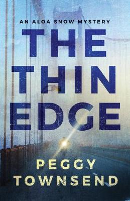 The Thin Edge by Peggy Townsend