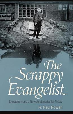 The Scrappy Evangelist by Fr Paul Rowan