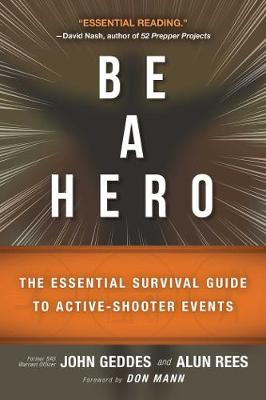 Be a Hero by John Geddes
