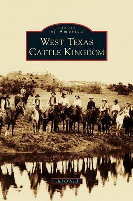 West Texas Cattle Kingdom book