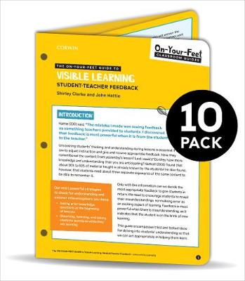 BUNDLE: Clarke: The On-Your-Feet Guide to Visible Learning: Student-Teacher Feedback: 10 Pack by Shirley Clarke