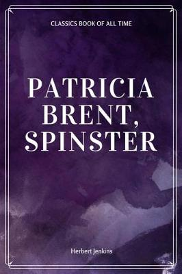 Patricia Brent, Spinster book