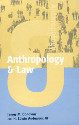 Anthropology and Law by Rob Donovan