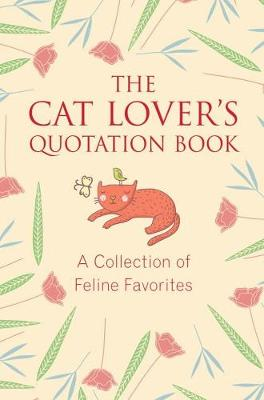 The Cat Lover's Quotation Book by Jo Brielyn