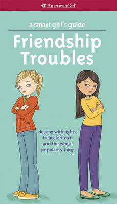 A Smart Girl's Guide: Friendship Troubles by Patti Kelley Criswell
