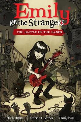 Emily And The Strangers by Rob Reger