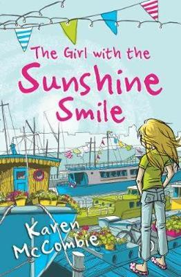 The Girl with the Sunshine Smile by Karen McCombie