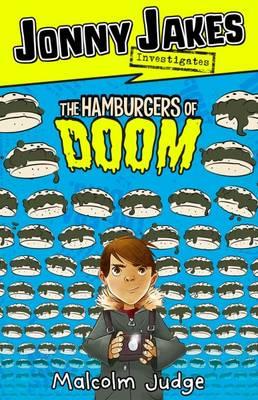 Jonny Jakes Investigates the Hamburgers of Doom book