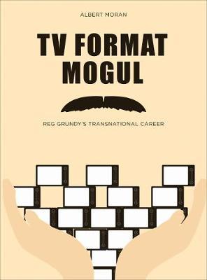 TV Format Mogul by Albert Moran
