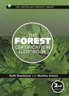 The Forest Certification Handbook by Ruth Nussbaum