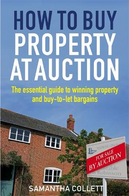 How To Buy Property at Auction by Samantha Collett