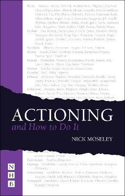 Actioning by Nick Moseley